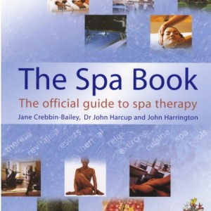 The Official Guide to Spa Therapy